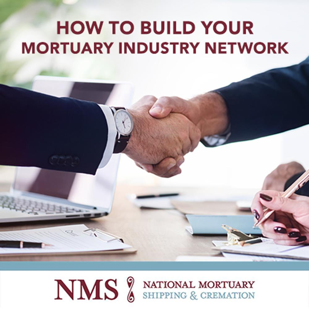 How to Build Your Mortuary Industry Network